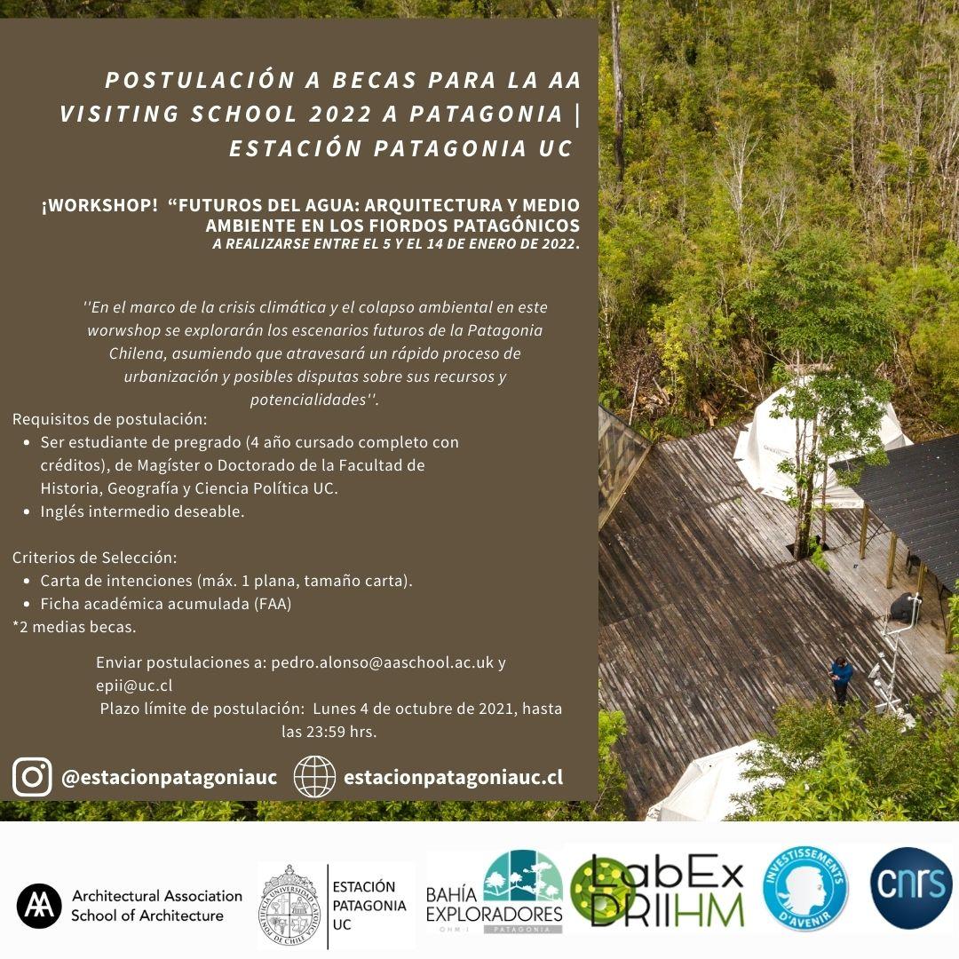 Postulación a becas para la AA Visiting School 2022 a Patagonia | Estación Patagonia UC | Facultad de Historia, Geografía y Ciencia Política UC